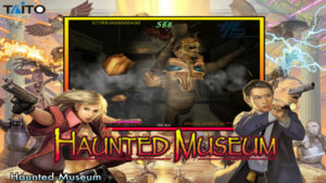 Haunted Museum - Taito, 2009
