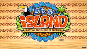 Let's Go Ilsland, Lost on the island of Tropics - Sega, 2010