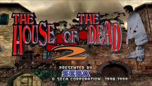 The House of the Dead 2 - Sega, 1998